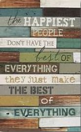 Tekstbord van hout -  The happiest people don't have ..